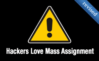 Hackers Love Mass Assignment (revised)