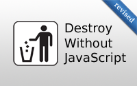 Destroy without JavaScript (revised)