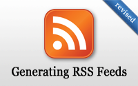 Generating RSS Feeds (revised)