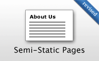 Semi-Static Pages (revised)