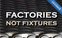 Factories not Fixtures (revised)