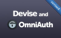 Devise and OmniAuth (revised)