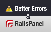 Better Errors & RailsPanel